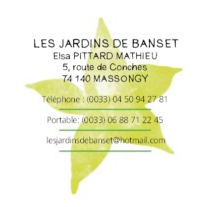 Les Jardins de Banset - Elsa PITTARD-MATHIEU - 5, route de conches 74140 Massongy - 06 88 71 22 45